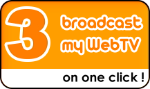 Broadcast your WebTV